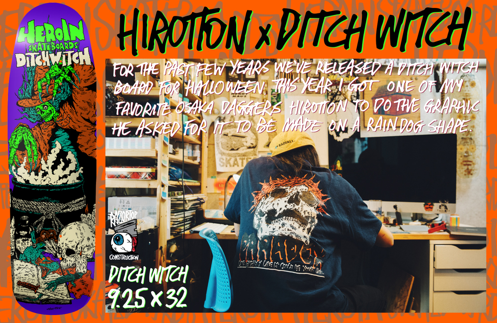 Heroin Skateboards DITCH WITCH