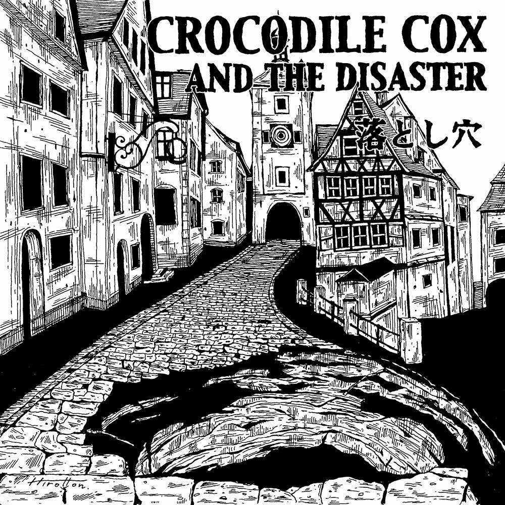 Crocodile cox and the disaster 落とし穴