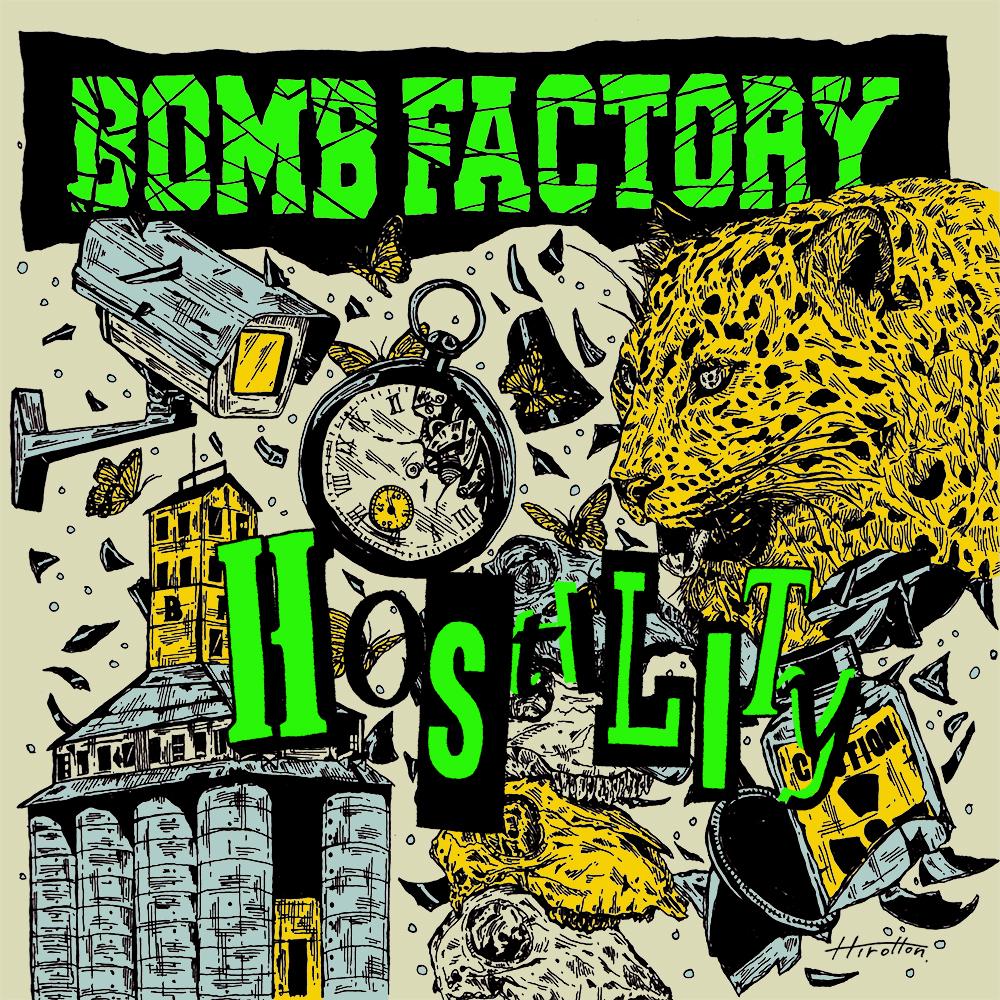 BOMB FACTORY Hostility