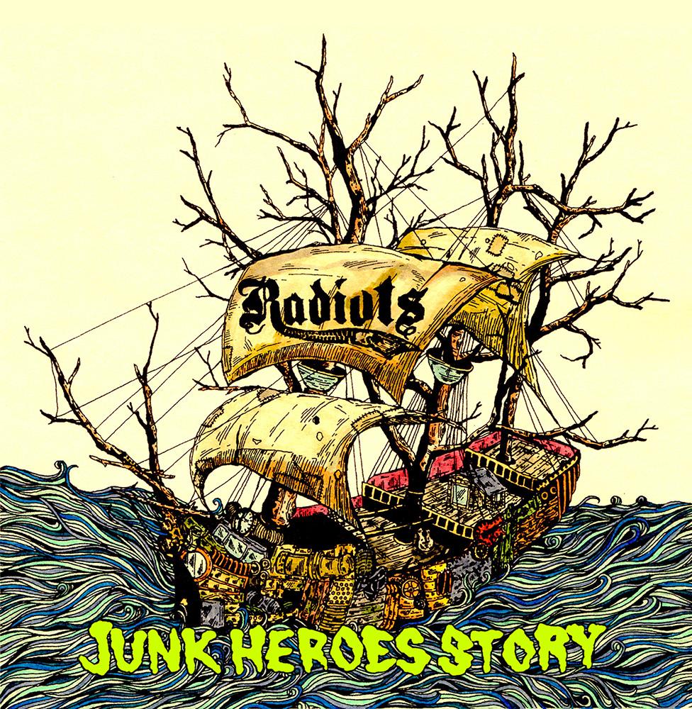 RADIOTS Junk heroes story